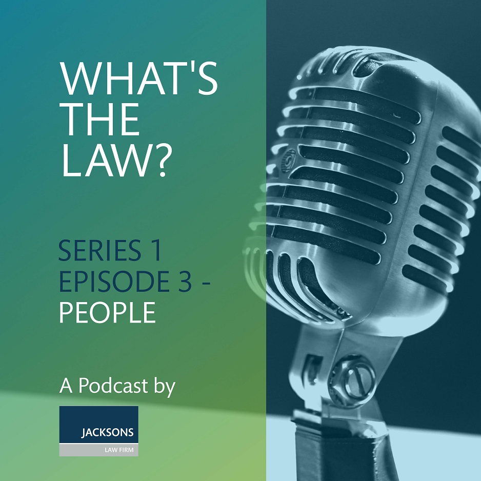 #WhatsTheLawPod – Series 1, Episode 3 – People.