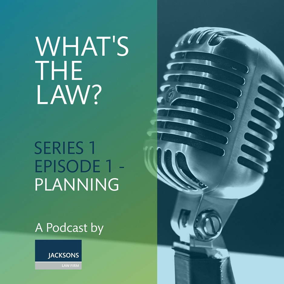 #WhatsTheLawPod – Series 1, Episode 1 – Planning.